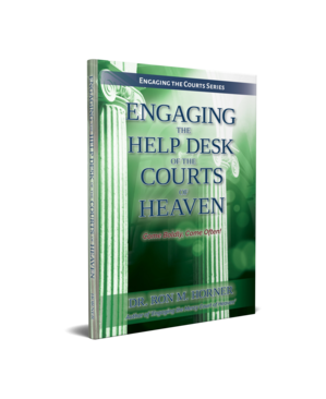 Engaging the Help Desk of the Courts of Heaven (Paperback)