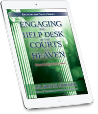 Engaging the Help Desk of the Courts of Heaven (PDF Edition)